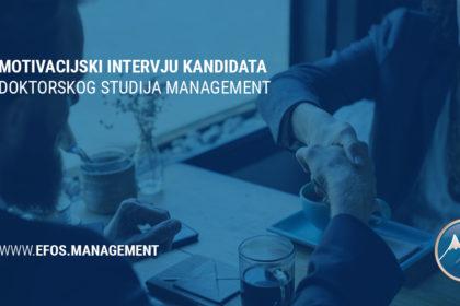 Motivacijski intervju za kandidate doktorskog studija Management