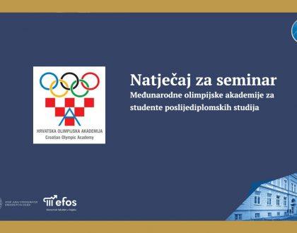 Natječaj za seminar Međunarodne olimpijske akademije za studente poslijediplomskih studija